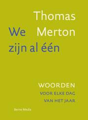 Thomas Merton | Wij zijn al één